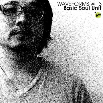 2012-02-06 - Basic Soul Unit - Waveforms Podcast 13.jpg