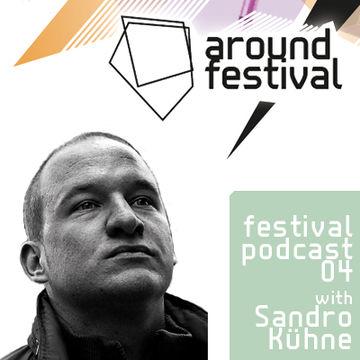 2012-08-08 - Sandro Kühne - Around Festival Podcast 4.jpg