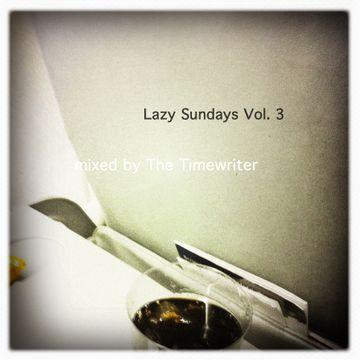 2013-04-28 - The Timewriter - Lazy Sundays Vol.3.jpg