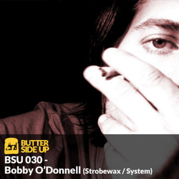 2014-02-05 - Bobby O'Donnell - Butter Side Up Music (BSU 030).jpg