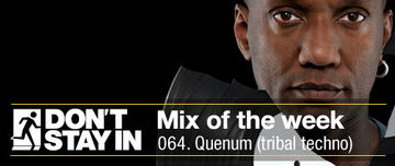 2010-12-06 - Quenum - Don't Stay In Mix Of The Week 064.jpg