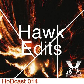 2011-05-13 - Hawk Edits - House Of Disco Guestmix.jpg