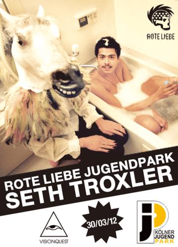 2012-03-30 - Seth Troxler @ Rote Liebe, Jugendpark.png