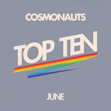 2012-06-15 - Cosmonauts - June Top Ten Mix.jpg