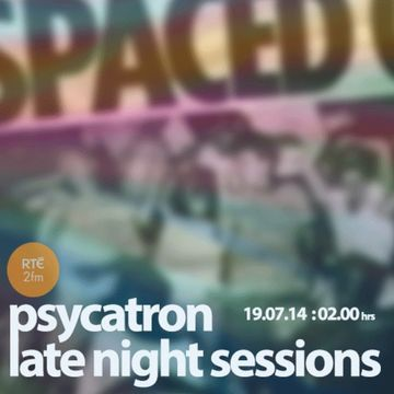 2014-07-19 - Psycatron - Late Night Sessions, RTÉ 2FM.jpg