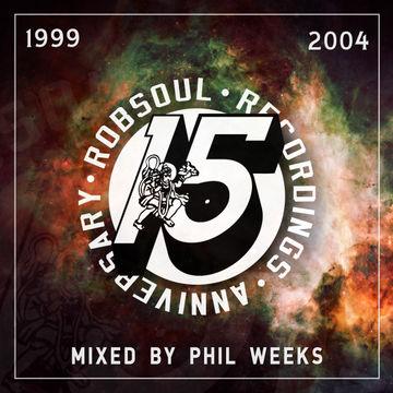 2014-08-01 - Phil Weeks - Robsoul 15 Years Vol.1 (1999-2004).jpg