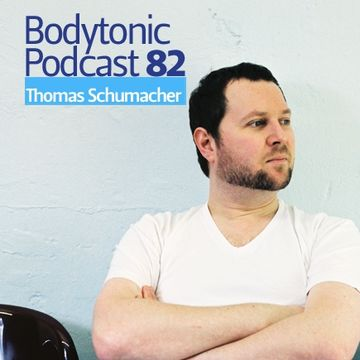 2010-06-01 - Thomas Schumacher - Bodytonic Podcast 82.jpg