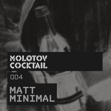 2011-10-29 - Matt Minimal - Molotov Cocktail 004.jpg