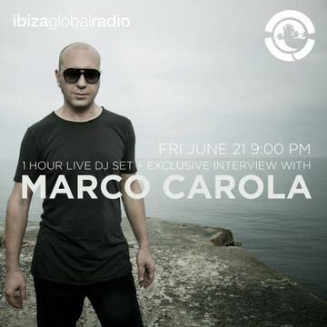 2013-06-21 - Marco Carola @ Ibiza Global Radio.jpg
