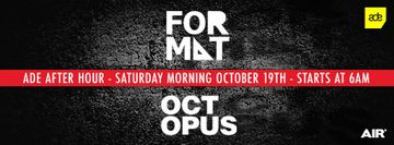2013-10-19 - Format & Octopus Recordings Present ADE After Hour, Air.jpg