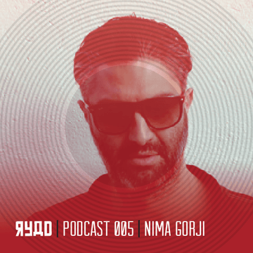 2014-01-20 - Nima Gorji - RYAD Podcast 005.png