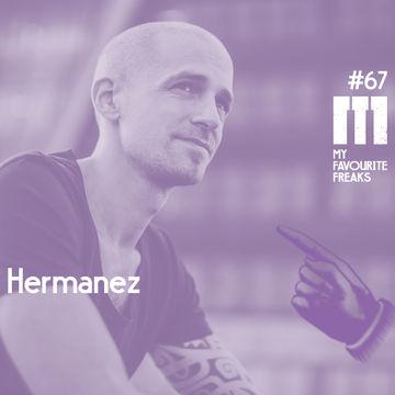 2014-05-28 - Hermanez - My Favourite Freaks Podcast 67.jpg
