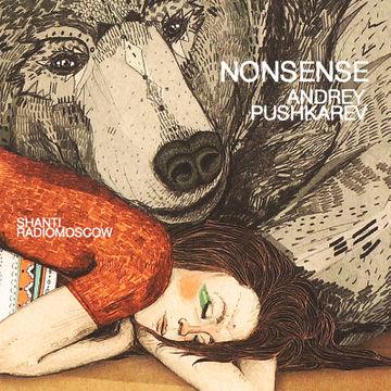 2014-06-08 - Andrey Pushkarev - Nonsense (Shanti Radio).jpg