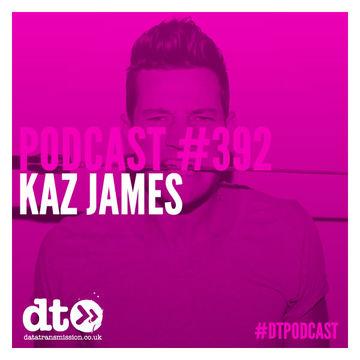 2014-07-14 - Kaz James - Data Transmission Podcast (DTP392).jpg