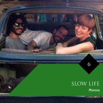 2014-09-28 - Slow Life - Phonica Mix Series 6.jpg
