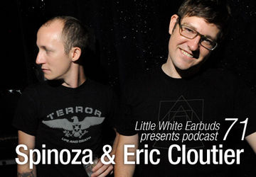 2011-01-10 - Spinoza & Eric Cloutier - LWE Podcast 71.jpg