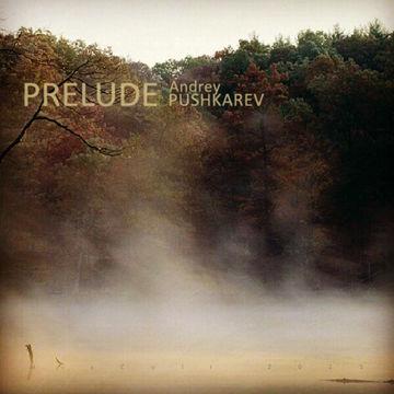 2013-02-07 - Andrey Pushkarev - Prelude (MixCult Podcast 101).jpg