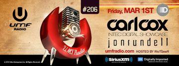 2013-03-01 - Carl Cox, Jon Rundell - UMF Radio 206 -1.jpg