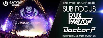 2014-03-07 - Sub Focus, Flux Pavilion & Doctor P - UMF Radio 253 -1.jpg