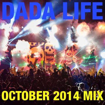 2014-10-06 - Dada Life - October Promo Mix.jpg