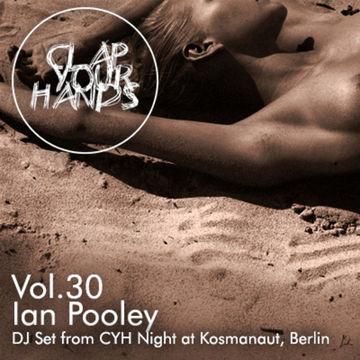 2014-10-22 - Ian Pooley - Clap Your Hands Vol. 30.jpg