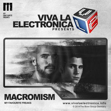 2014-11-11 - Macromism - My Favourite Freaks Special, Viva La Electronica.jpg