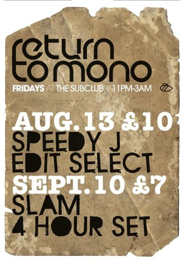 2010-08-13 & 09-10 - Return To Mono, Sub Club.jpg