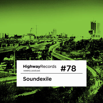 2012-07-09 - Soundexile - Highway Podcast 78.jpg