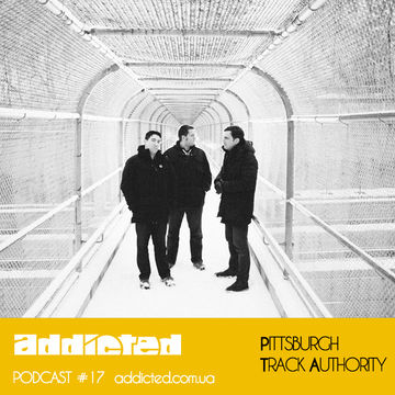 2013-04-08 - Pittsburgh Track Authority - Addicted Podcast 17.jpg
