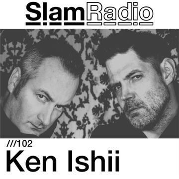 2014-09-11 - Ken Ishii - Slam Radio 102.jpg