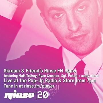 2014-09-23 - Skream & Friends - Rinse FM.jpg