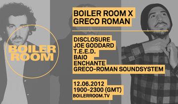 2012-06-12 - Boiler Room X Greco Roman.jpg