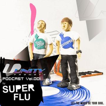 2012-08-23 - Super Flu - Unity Podcast Vol.001.jpg