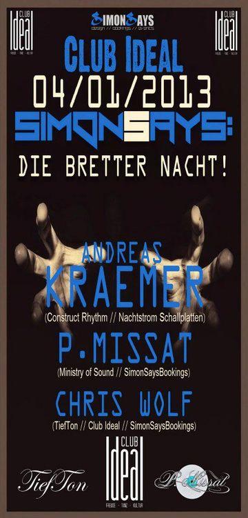2013-01-04 - Simon Says Die Bretter Nacht!, Club Ideal.jpg