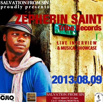 2013-08-09 - Zepherin Saint - Salvation From Sin, Radio Show, Montreal.png