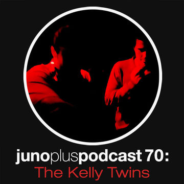2013-09-25 - The Kelly Twins - Juno Plus Podcast 70.jpg