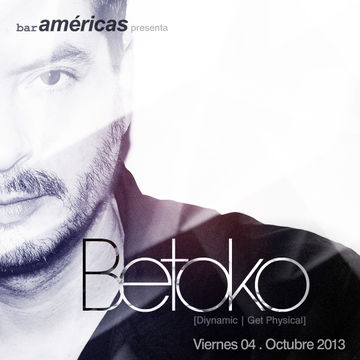 2013-10-04 - Betoko @ Bar Americas.jpg