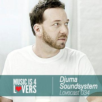 2014-01-16 - Djuma Soundsystem - Lovecast 034.jpg
