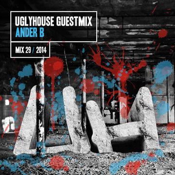 2014-10-07 - Ander B - Uglyhouse Guest Mix 029 2014.jpg