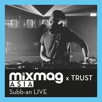 2015-05-08 - Subb-an - Mixmag Live.jpg