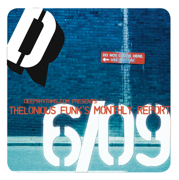 2009-06-22 - Thelonious Funk - Thelonious Funk's Monthly Report 06-09.png