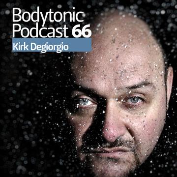2010-01-20 - Kirk Degiorgio - Bodytonic Podcast 66.jpg