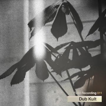 2010-07 - Dub Kult - Field Recording 011.jpg