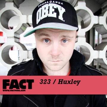 2012-04-02 - Huxley - FACT Mix 323.jpg
