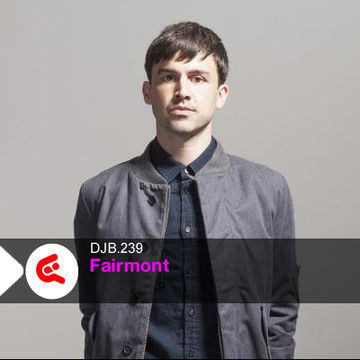 2013-01-30 - Fairmont - DJBroadcast Podcast 239.jpg