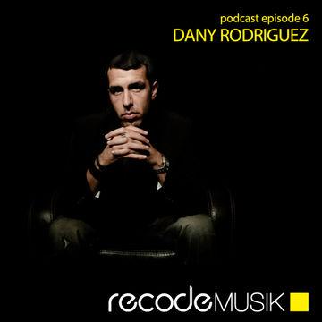 2013-03-01 - Dany Rodriguez - Recode Podcast 006.jpg