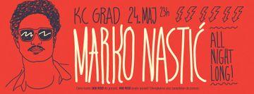 2013-05-24 - Marko Nastic @ All Night Long.jpg