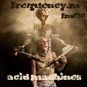 2013-08-04 - Frequency.M - Acid Machines (fm070).jpg