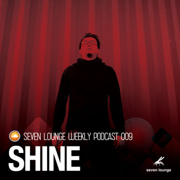 2014-07-16 - Shine - Seven Lounge Podcast 009.jpg