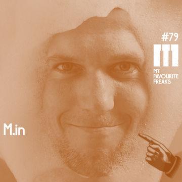 2014-08-19 - M.in - My Favourite Freaks Podcast 79.jpg